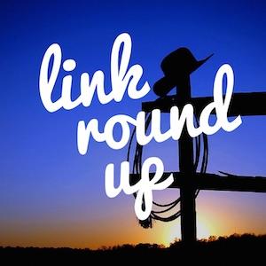Link Round Up
