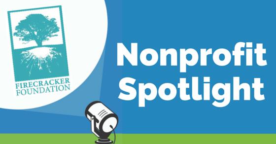 Nonprofit Spotlight: Firecracker Foundation